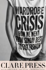 <i>Wardrobe Crisis</i>, by Clare Press.