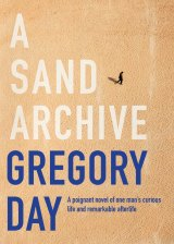 A Sand Archive, by Gregory Day