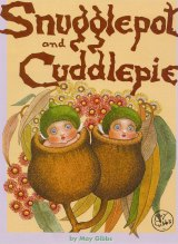 Childhood favourites Snugglepot and Cuddlepie