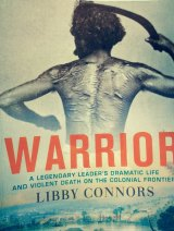 "Cover of Libby Connors book on Dundalli, ""Warrior"""
