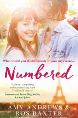 <i>Numbered</i>, by Amy Andrews and Ros Baxter. Harlequin Mira. $29.99.