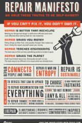 """If you can't fix it, you don't own it"": iFixit's Repair Manifesto."