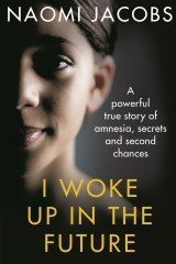 <em>I Woke up in the Future</em> by Naomi Jacobs.
