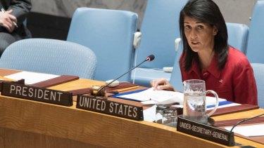 The US Ambassador to the United Nations Nikki Haley.