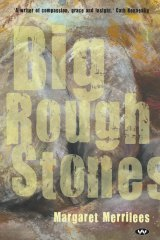 Big Rough Stones. By Margaret Merrilees.