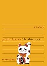 <i>The Metronome</i> by Jennifer Maiden.