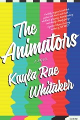 The Animators. By Kayla Rae Whitaker.