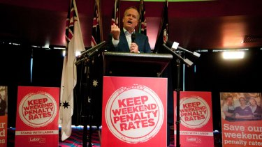 Prepared for a fight: Bill Shorten has pledged to overturn penalty rates should he win the next election.