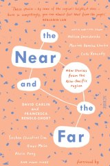 <i>The Near and the Far</I>, edited by David Carlin & Francesca Rendle-Short