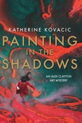 Painting in the Shadows. By Katherine Kovacic.