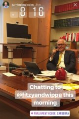 Malcolm Turnbull's Instagram story from a FM radio interview on Tuesday.