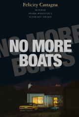 No More Boats by Felicity Castagna.
