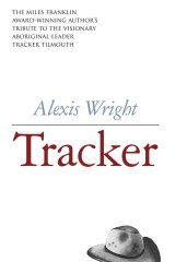 <i>Tracker</i>, by Alexis Wright.