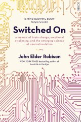 <i>Switched On</i> by John Elder Robison.