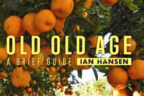 Old Old Age. By Ian Hansen.