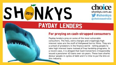 Payday lenders won last year's Shonkys awards from consumer advocacy group Choice over their predatory practices.