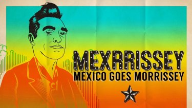 Mexican musicians will play Morrissey songs at the Enmore Theatre.