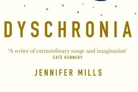 Dyschronia. By Jennifer Mills.