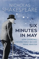 <i>Six Minutes in May</i>, by Nicholas Shakespeare.