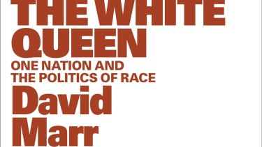 <i>The White Queen</i> by David Marr.