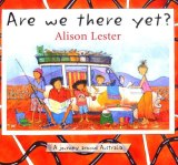 'Are we there yet? A journey around Australia' - a novel by Alison Lester.