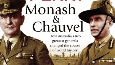 <i>Monash & Chauvel</i> by Roland Perry  provides a detailed combined account of two Australian commanders who played very significant roles in the Great War.