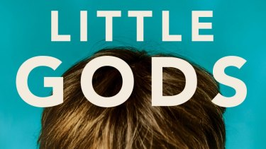 <i>Little Gods</i>, by Jenny Ackland, plays on the classic Australian theme of a child lost.