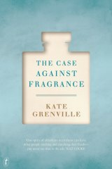 <I>The Case Against Perfume</I> by Kate Grenville.