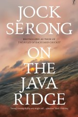 <i>On the Java Ridge</i>, by Jock Serong.