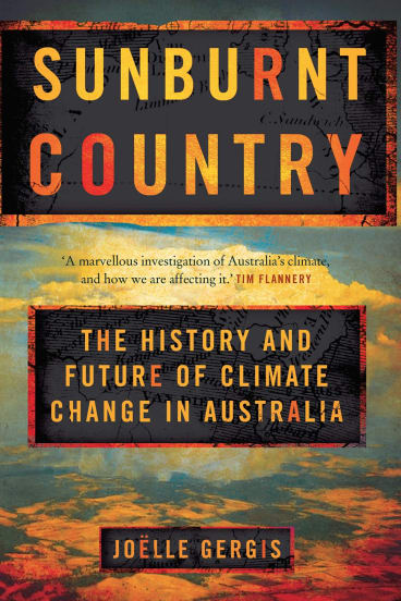 Sunburnt Country by Joelle Gergis.