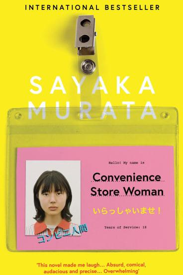 Convenience Store Woman. By Sayaka Murata.