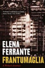 <i>Frantumaglia</i> By Elena Ferrante.