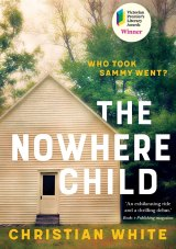The Nowhere Child by Christian White.