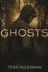Ghosts, by Tess McLennan.