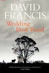 <I>Wedding Bush Road</I> by David Francis.