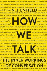 How We Talk. By N.J. Enfield
