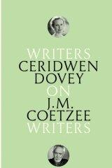 On J.M. Coetzee by Ceridwen Dovey.