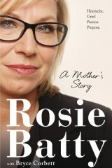 A Mother's Story by Rosie Batty with Bryce Corbett