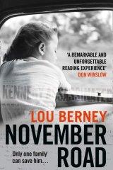 November Road by Lou Berney.