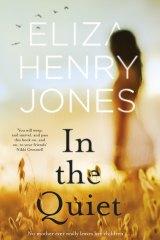 In the Quiet by Eliza Henry-Jones.