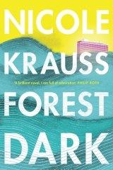 Forest Dark, by Nicole Krauss.