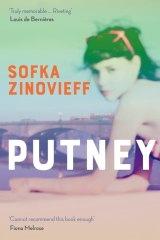 Putney. By Sofka Zinovieff.