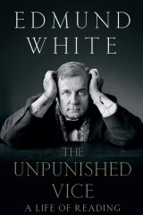 The Unfinished Vice. By Edmund White.