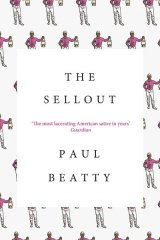 2016 Booker Prize winner: <em>The Sellout </em>by Paul Beatty.