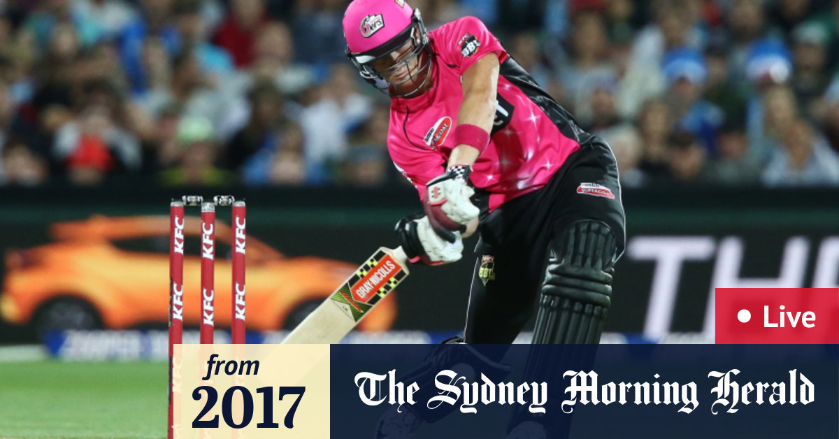 Live Big Bash League cricket: Brisbane Heat v Sydney Sixers