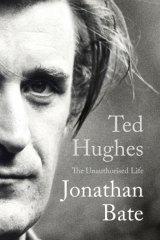 <i>Ted Hughes</i>, by Jonathan Bate.