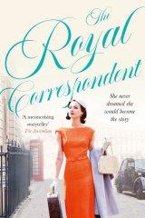 <i>The Royal Correspondent</i> by Alexandra Joel