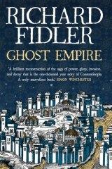 <i>Ghost Empire</i> by Richard Fidler.
