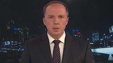 """""""The approach of this government is not going to change"""": Peter Dutton."""