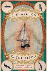 A.N. Wilson's latest novel, <i>Resolution</i>, is based on the journals and travelogues of Reinhold and George Forster.